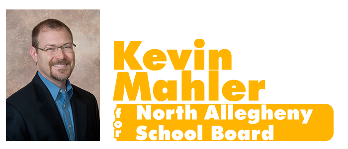 Kevin Mahler For North Allegheny School Board